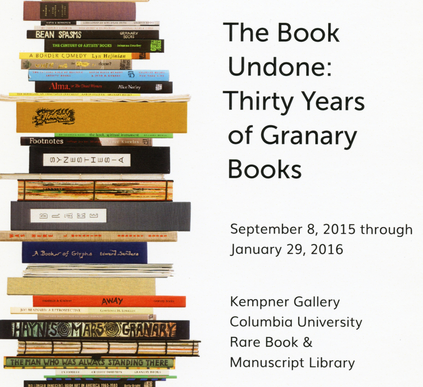 The Book Undone: Thirty Years of Granary Books