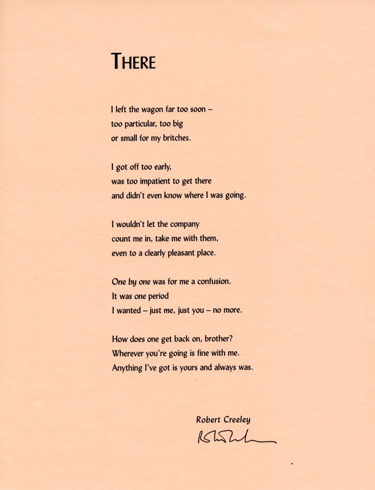 There. Robert Creeley. [Pressed Wafer]. [2000].