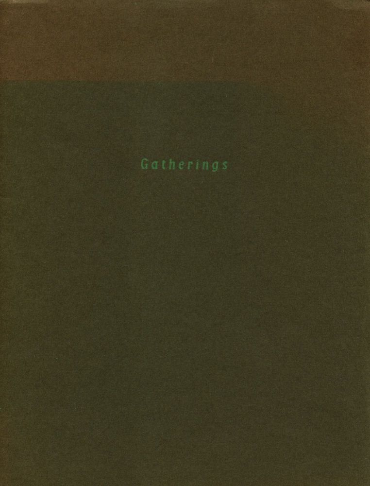 Gatherings. Thomas A. Clark, Laurie Clark. Moschatel Press. [1978?].