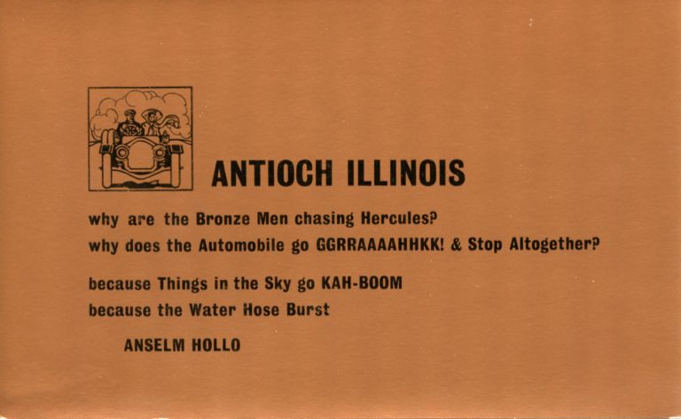 Antioch Illinois. Anselm Hollo. The Alternative Press, [1972].