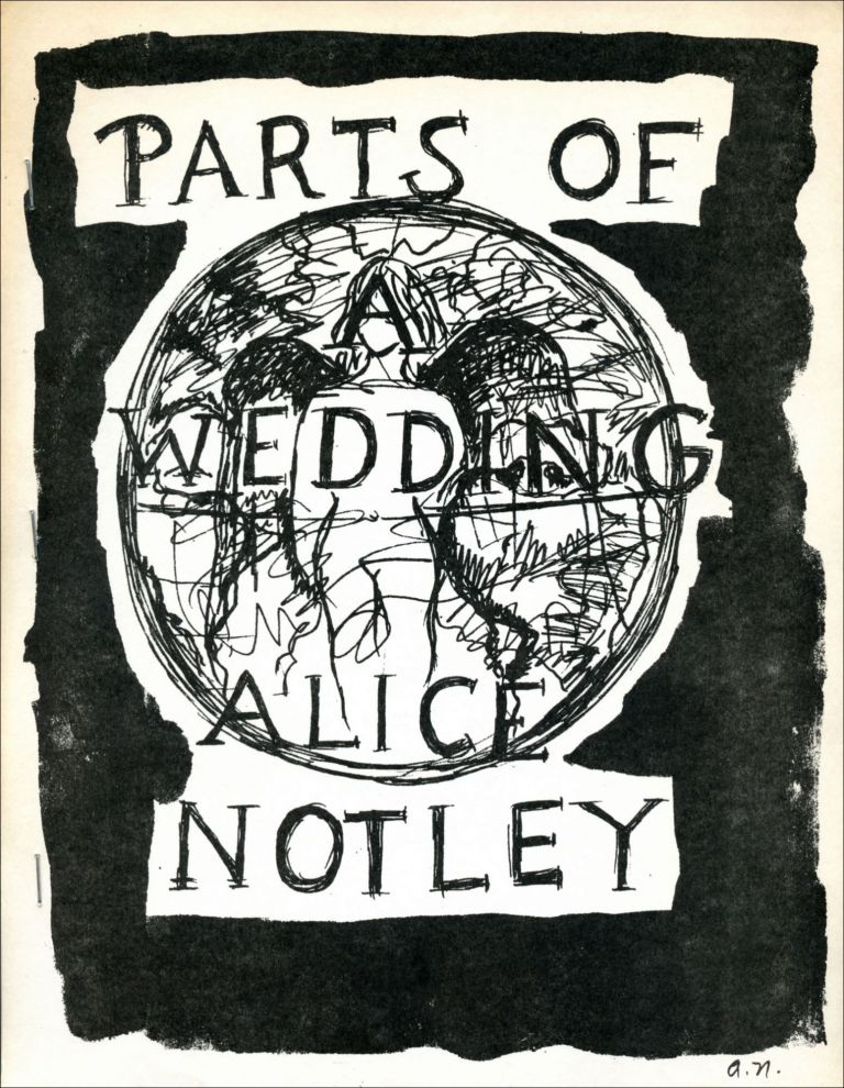 Parts of a Wedding. Alice Notley. Unimproved Editions Press. 1986.