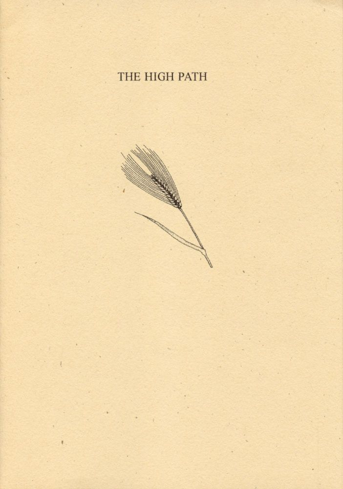 The High Path. Thomas A. Clark. Moschatel Press. 2003.