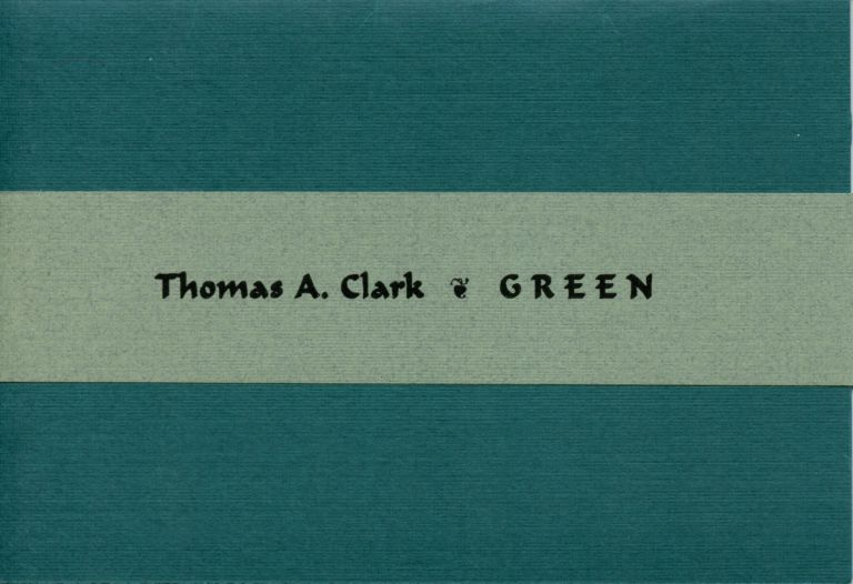 Green. Thomas A. Clark. Longhouse, 2004.