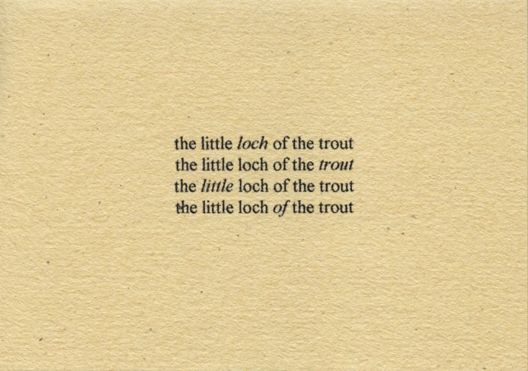 The Little Loch of the Trout. Thomas A. Clark. Moschatel Press. 2004.