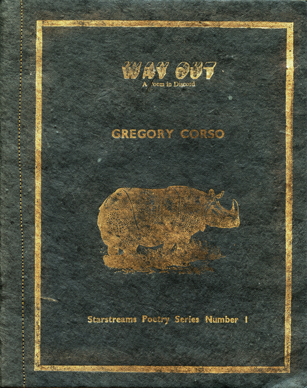 Way Out: A Poem in Discord. Gregory Corso. Bardo Matrix. 1974.
