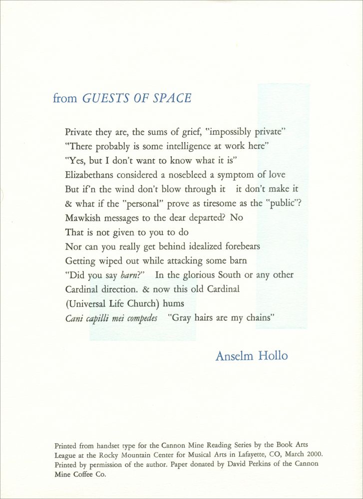 from Guests in Space. Anselm Hollo. Cannon Mine Reading Series. 2000.