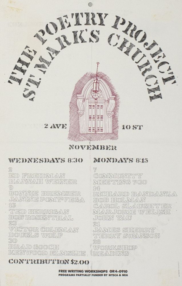 The Poetry Project at St. Mark's Church Poetry Reading Poster Flyer Nov. 1977. Hannah Weiner, Kenward Elmslie, Douglas Woolf, Bonnie Bremser, Ted Berrigan. The Poetry Project at St. Marks Church. 1977.