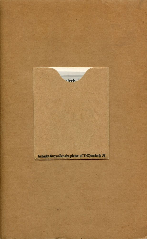 TriQuarterly 32: Anti-Object Art. Charles Newman. TriQuarterly. 1975.