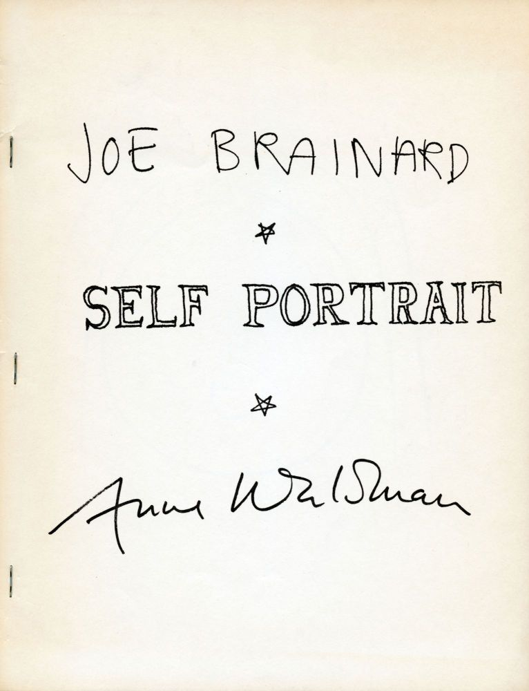 Self Portrait. Joe Brainard, Anne Waldman. Siamese Banana Press. 1972.