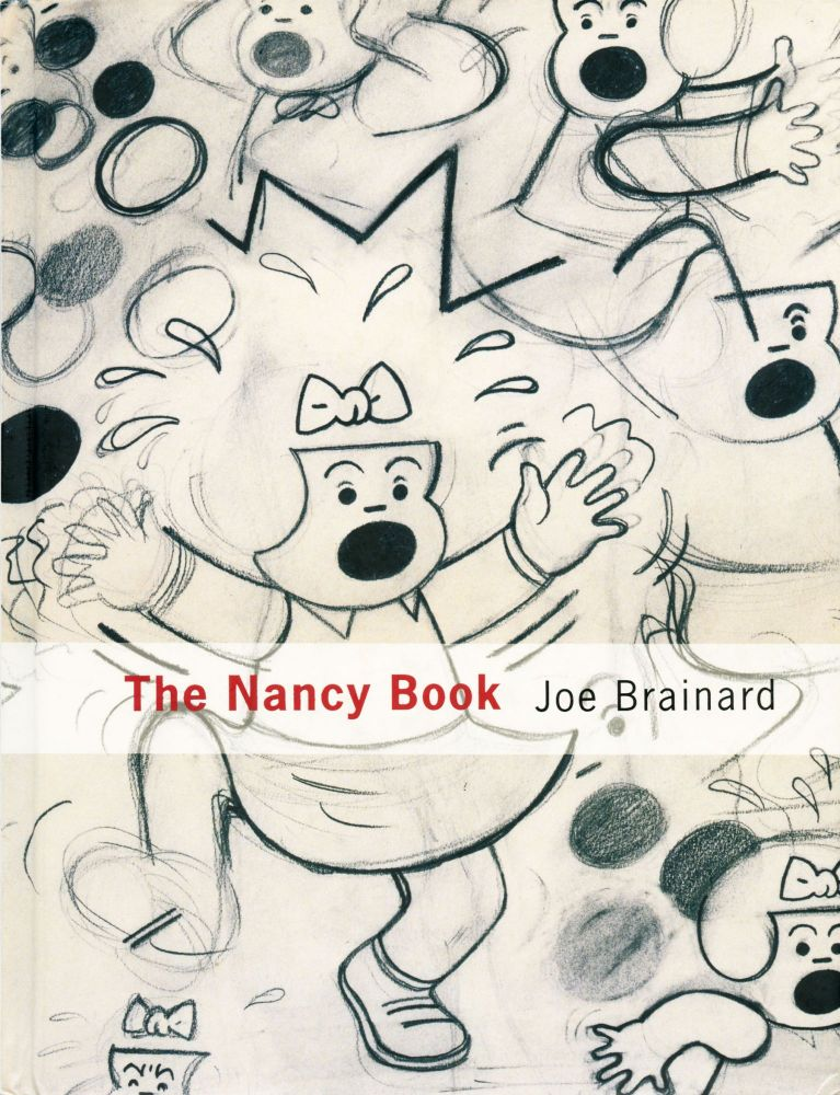 The Nancy Book. Joe Brainard. Siglio Press. 2008.