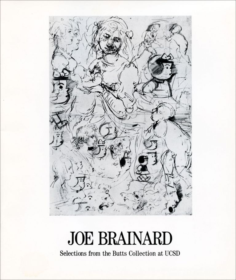 Joe Brainard Selections from the Butts Collection at UCSD. Joe Brainard. Mandeville Gallery. 1987.