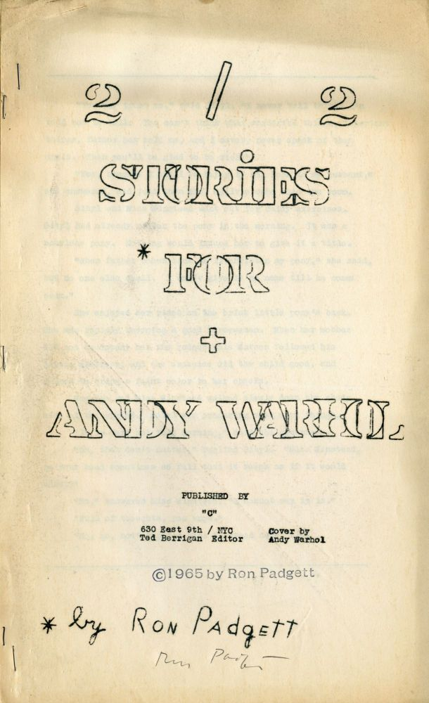 Two Stories for Andy Warhol. Ron Padgett. C Press. 1965.