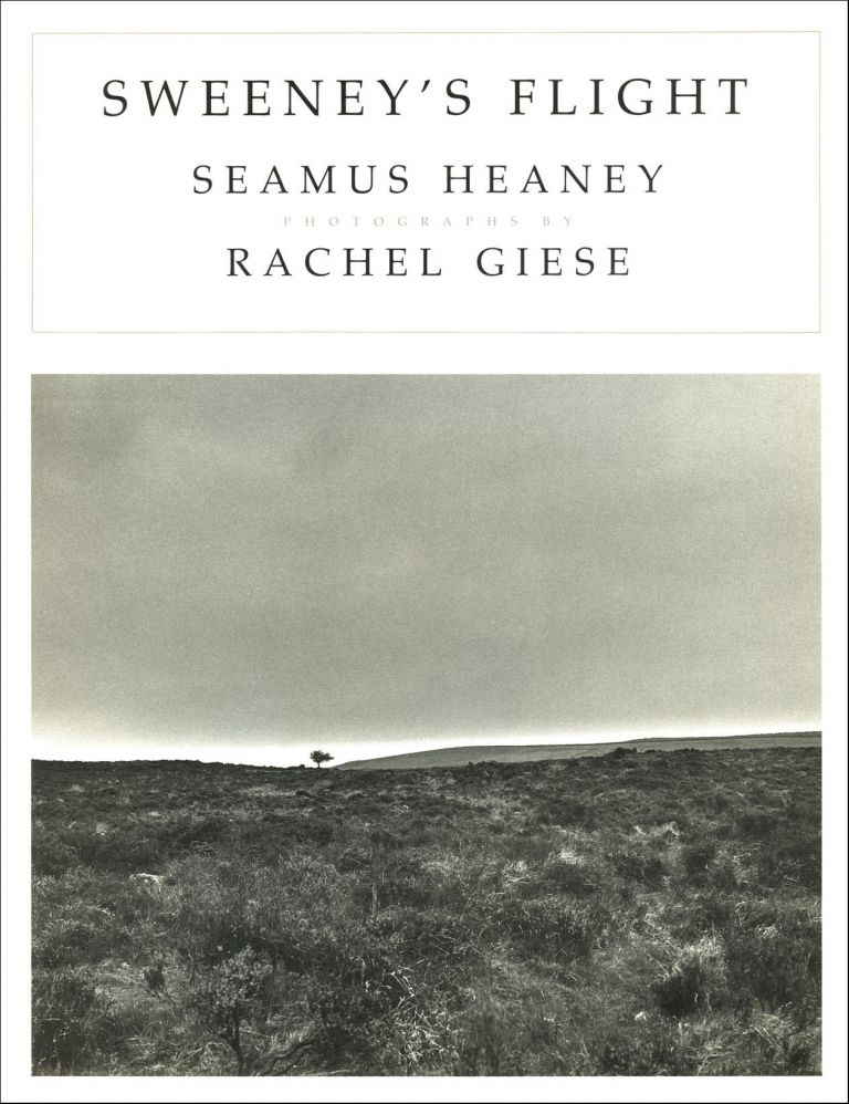 Sweeney's Flight. Seamus Heaney, Rachel Giese. Farrar, Straus and Giroux. 1992.
