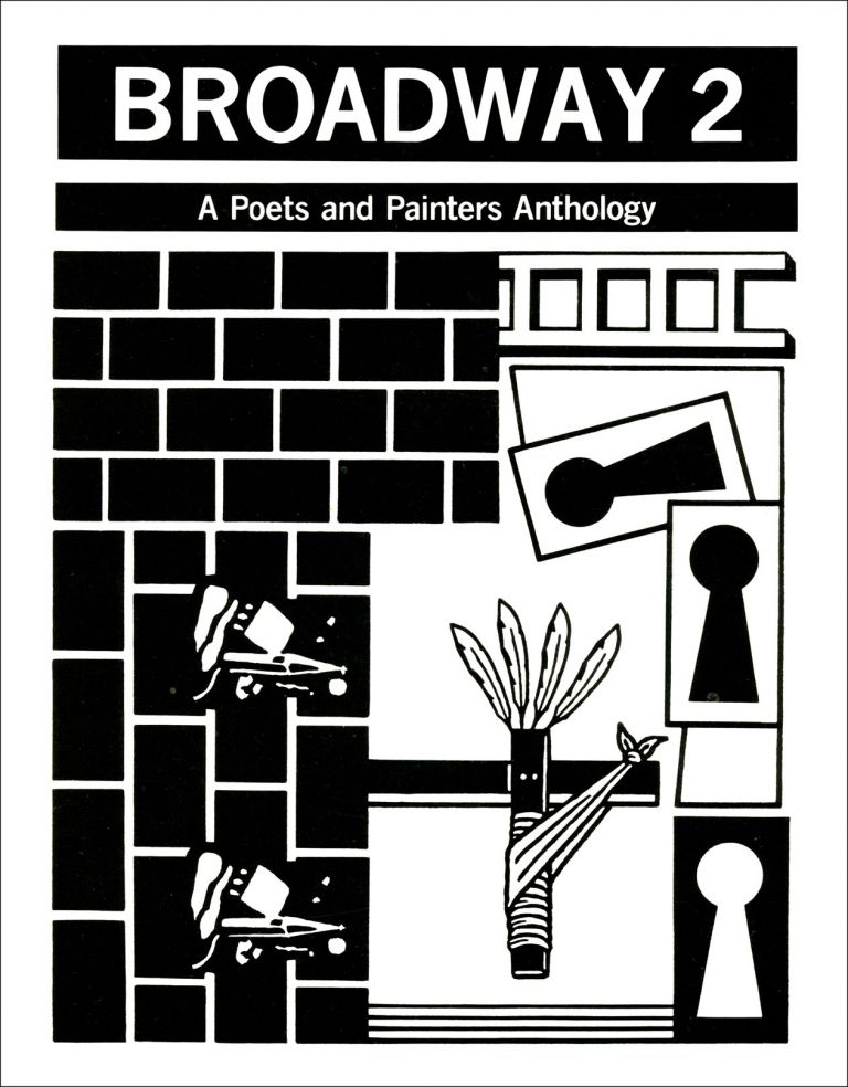 Broadway 2: A Poets and Painters Anthology. James Schuyler, eds Charles North. Hanging Loose Press. 1989.
