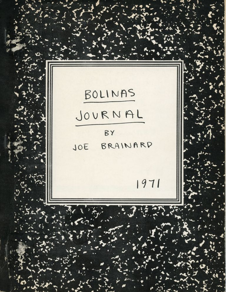 Bolinas Journal. Joe Brainard. Big Sky Books. 1971.