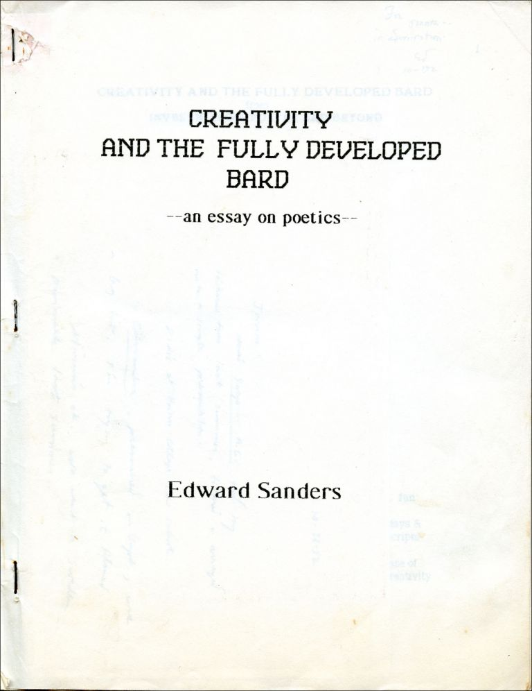 Creativity and the Fully Developed Bard, an Essay on Poetics. Edward Sanders. N.p., 1992.