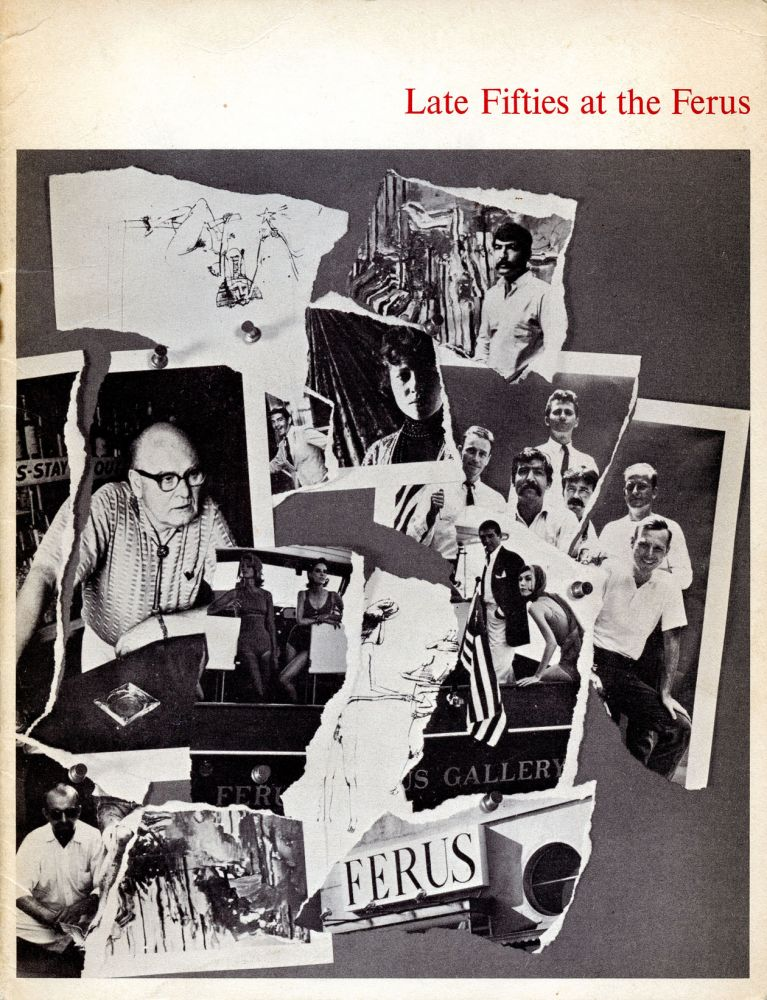 Late Fifties at the Ferus. Ferus Gallery. Los Angeles County Museum of Art. 1968.