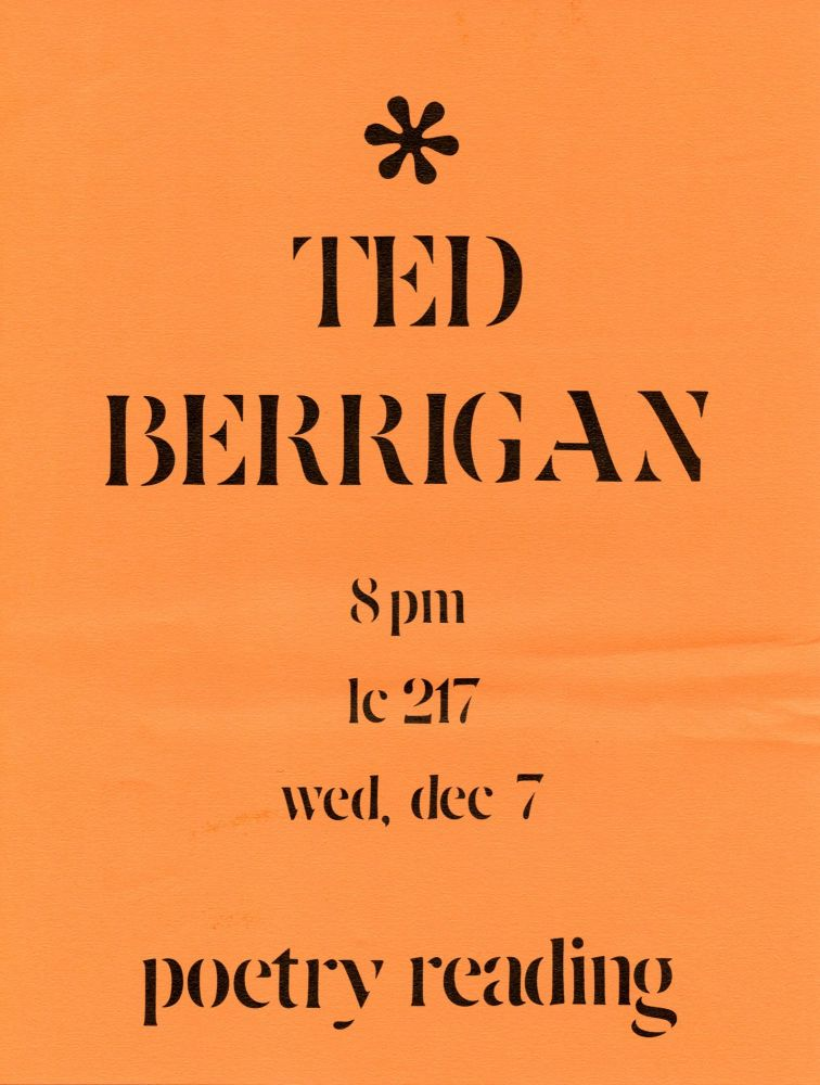 Ted Berrigan Poetry Reading (Poetry Reading Poster Flyer). Ted Berrigan. N.p. N.d.