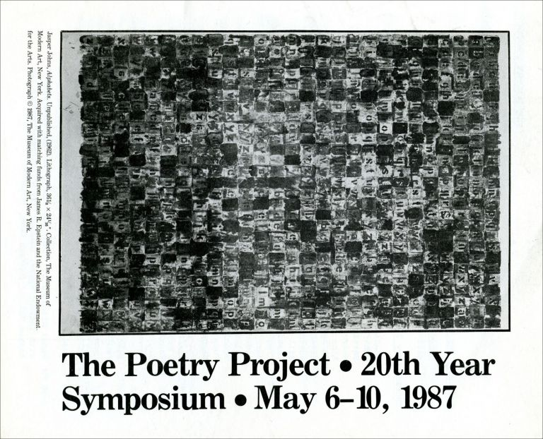The Poetry Project 20th Year Symposium (Poetry Reading Poster Flyer). Allen Ginsberg, Lorenzo Thomas, Maureen Owen, Ron Padgett, Jerome Rothenberg, Ed Sanders, Anne Waldman, Robert Creeley. The Poetry Project at St. Marks Church. 1987.
