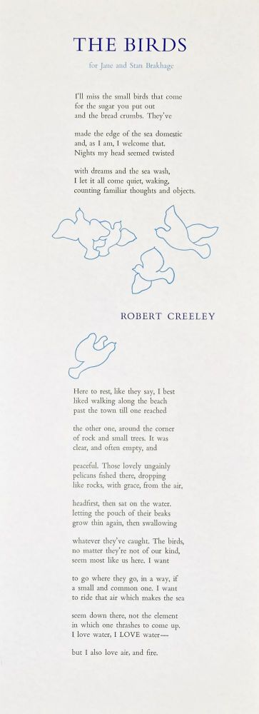 The Birds, for Jane and Stan Brakhage. Robert Creeley. [Arif Press]. [1971].