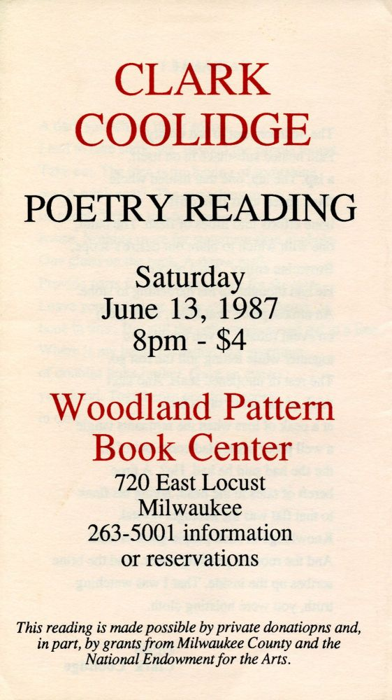 From the Rova Improvisations / Poetry Reading Flyer. Clark Coolidge. Woodland Pattern Book Center. 1987.