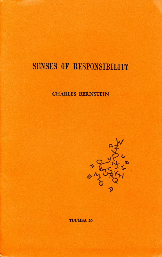Senses of Responsibility. Charles Bernstein. Tuumba Press. 1979.