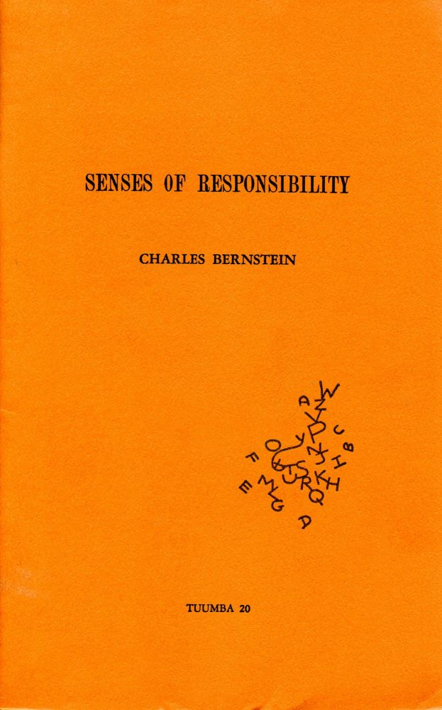 Senses of Responsibility. (Special View of Relativity). Charles Bernstein, Rae Armantrout. Tuumba Press. 1979.