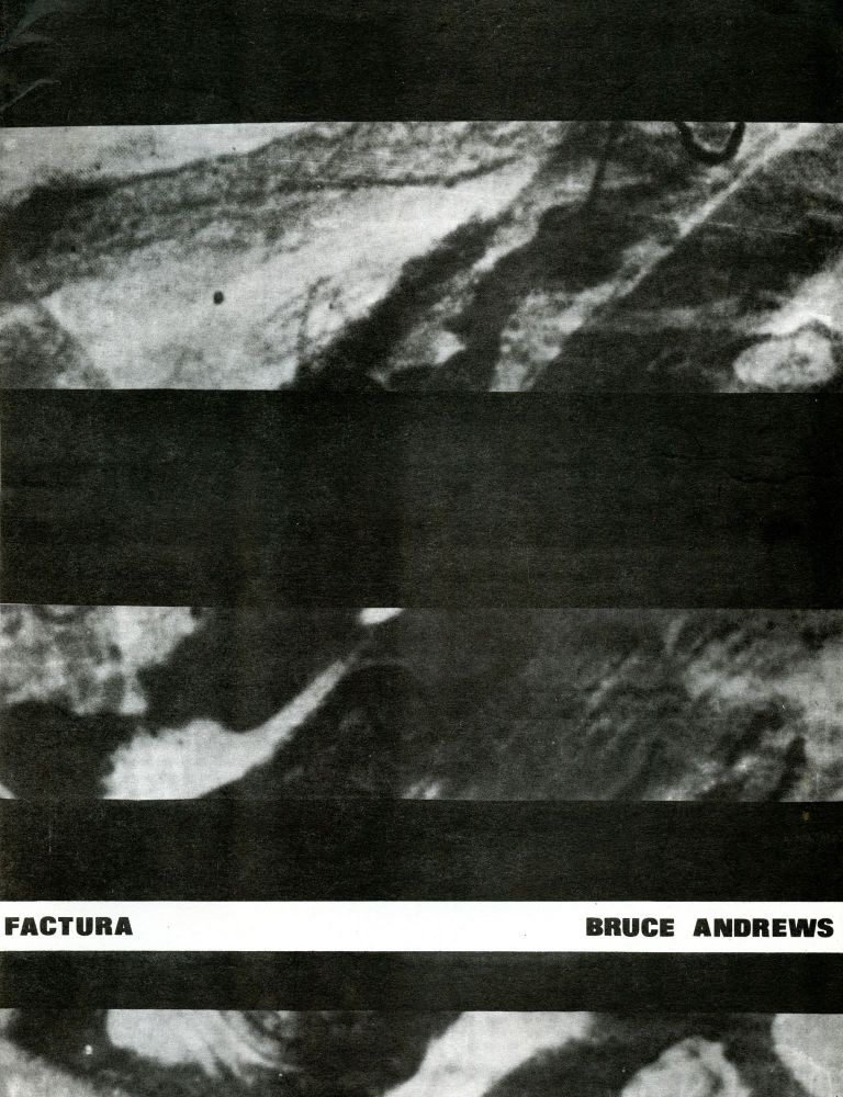 Factura. Bruce Andrews. Xexoxial Editions. 1987.