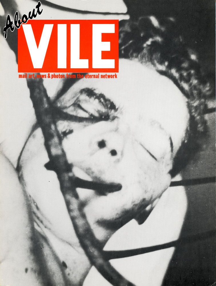 About Vile. Anna Banana. Art/Communications. 1983.