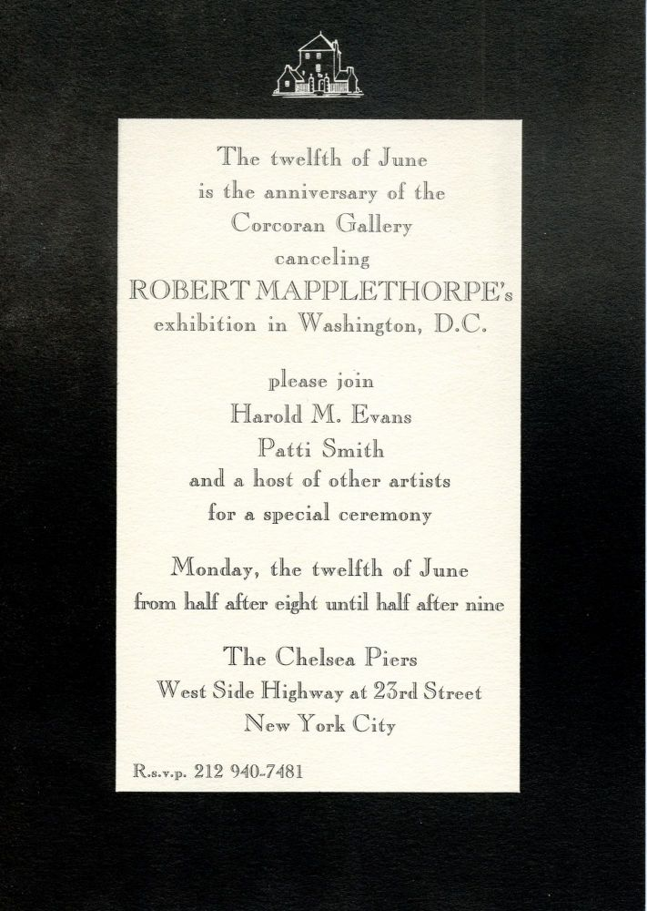 """""""The twelfth of June is the anniversary of the Corcoran Gallery canceling Robert Mapplethorpe's exhibition in Washington, DC."""" Robert Mapplethorpe, Patti Smith. N.p. [1995]."""