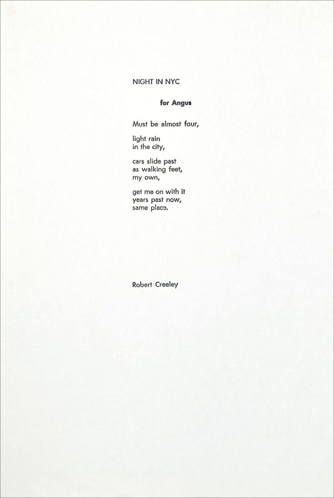Night in NYC for Angus. Robert Creeley. [Lodestar]. [1974].