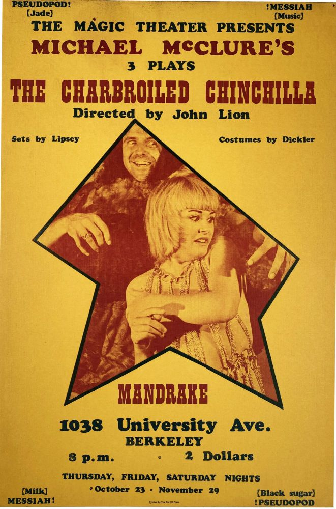 The Charbroiled Chinchilla. [Poster Flyer.]. Michael McClure. Magic Theater. [1969].