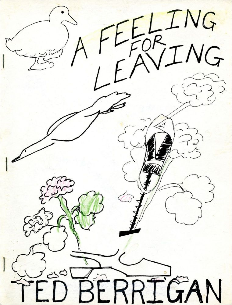 A Feeling for Leaving. Ted Berrigan. Frontward Books. 1975.