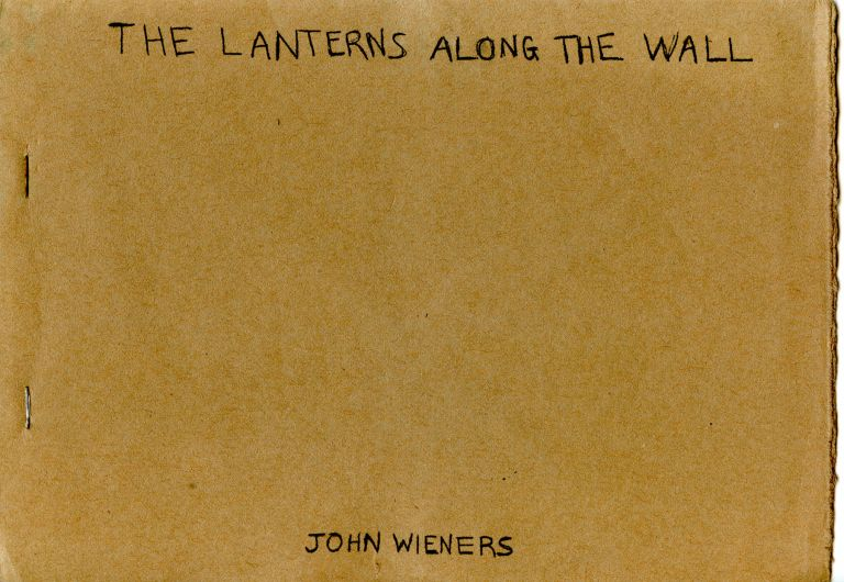 The Lanterns Along the Wall. John Wieners. Other Publications. [1972].