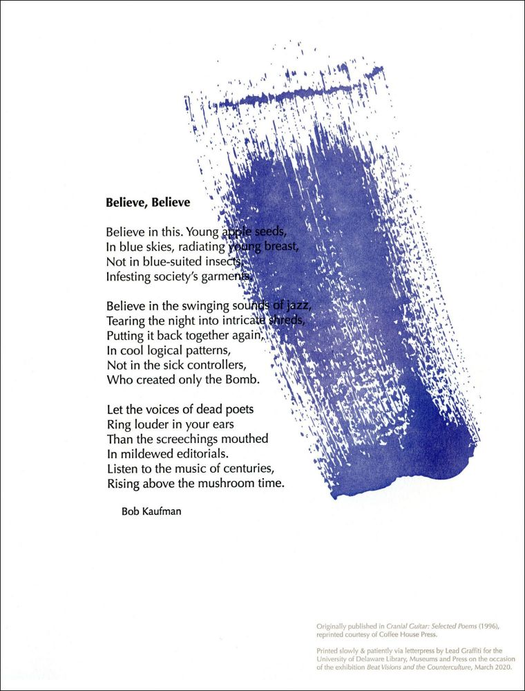Believe, Believe. Bob Kaufman. Lead Graffiti / University of Delaware Library, Museums and Press. 2020.