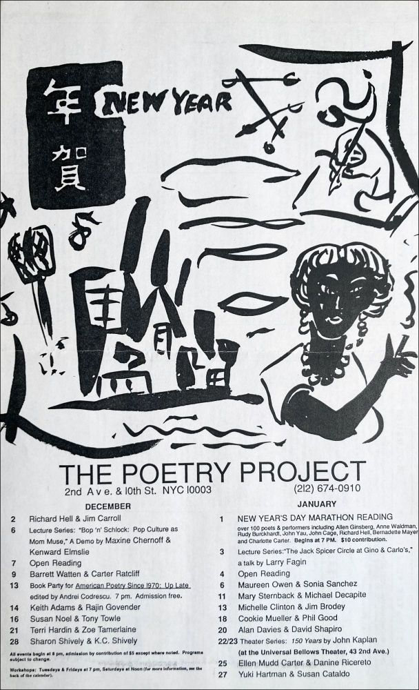 The Poetry Project at St. Mark's Church Poetry Reading Poster Flyer Dec. [1987]–Jan. [1988]. Richard Hell, Cookie Mueller, Sonia Sanchez, Maureen Owen, Jim Carroll. The Poetry Project at St. Mark's Church. [1987].
