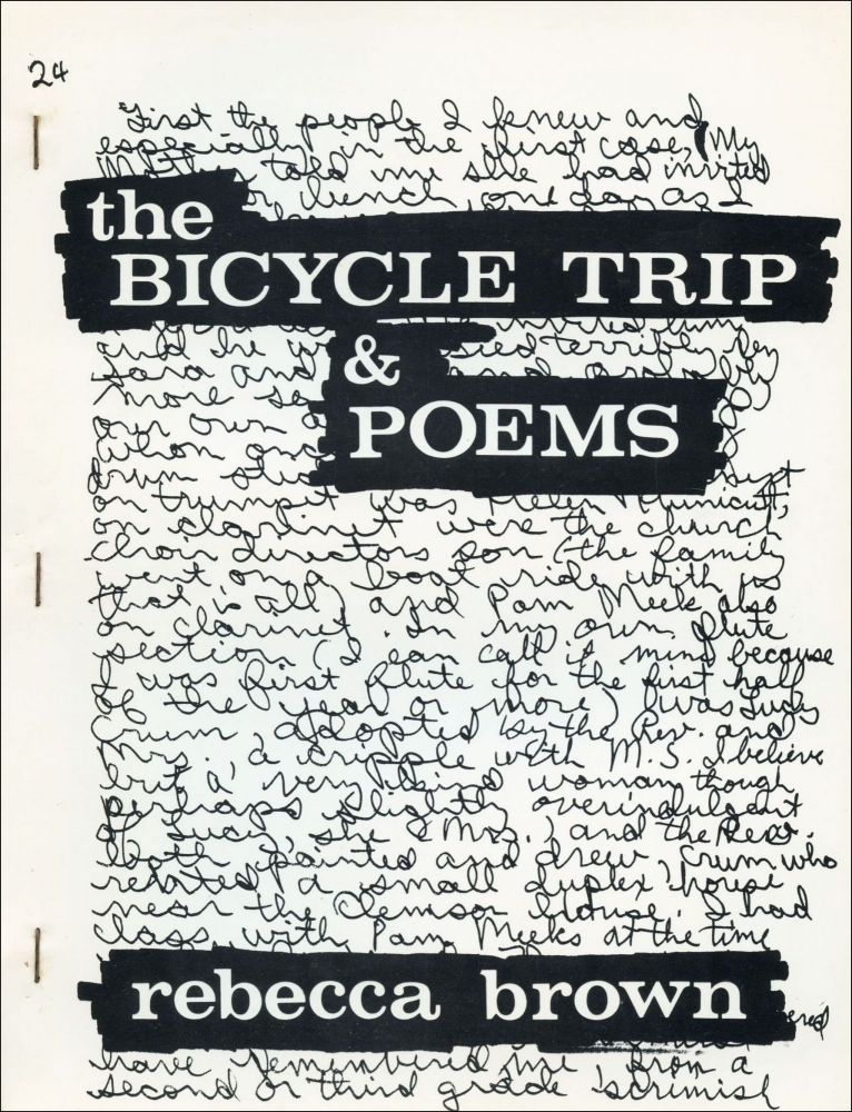 The Bicycle Trip & Poems. Rebecca Brown. Telephone Books. 1974.