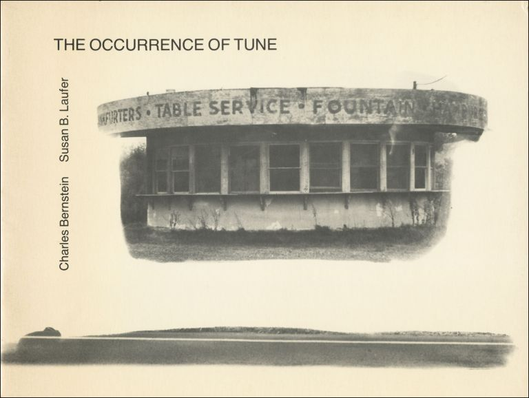 The Occurrence of Tune. Charles Bernstein, Susan B. Laufer. Segue Books. 1981.