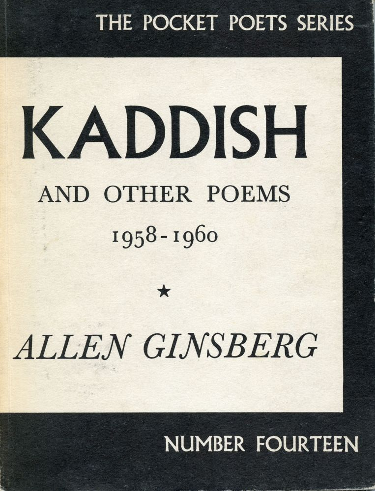 Kaddish and Other Poems 1958–1960. [Inscribed]. Allen Ginsberg. City Lights Books. 1961.