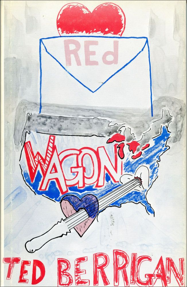 Red Wagon. Ted Berrigan. The Yellow Press. 1976.