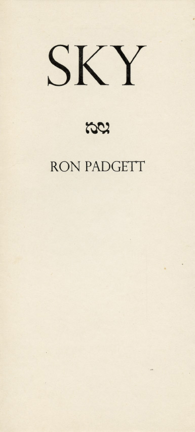 Sky. Ron Padgett. Goliard Press. 1966.