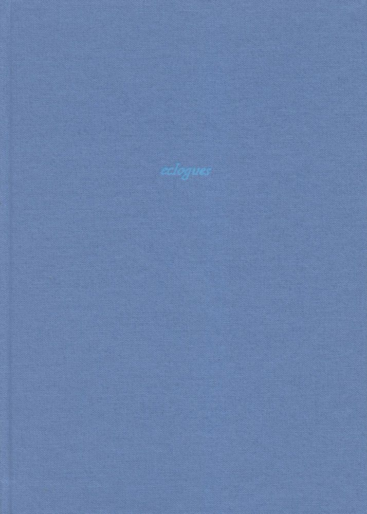 Eclogues. Simon Cutts. Coracle Press. 2004.