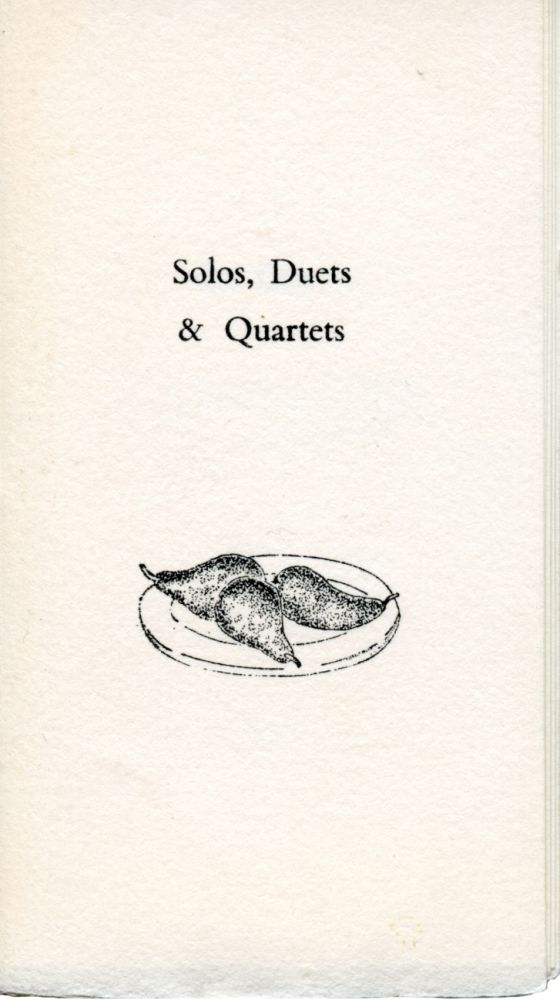 Solos, Duets & Quartets. Simon Cutts. Moschatel Press. 1981.
