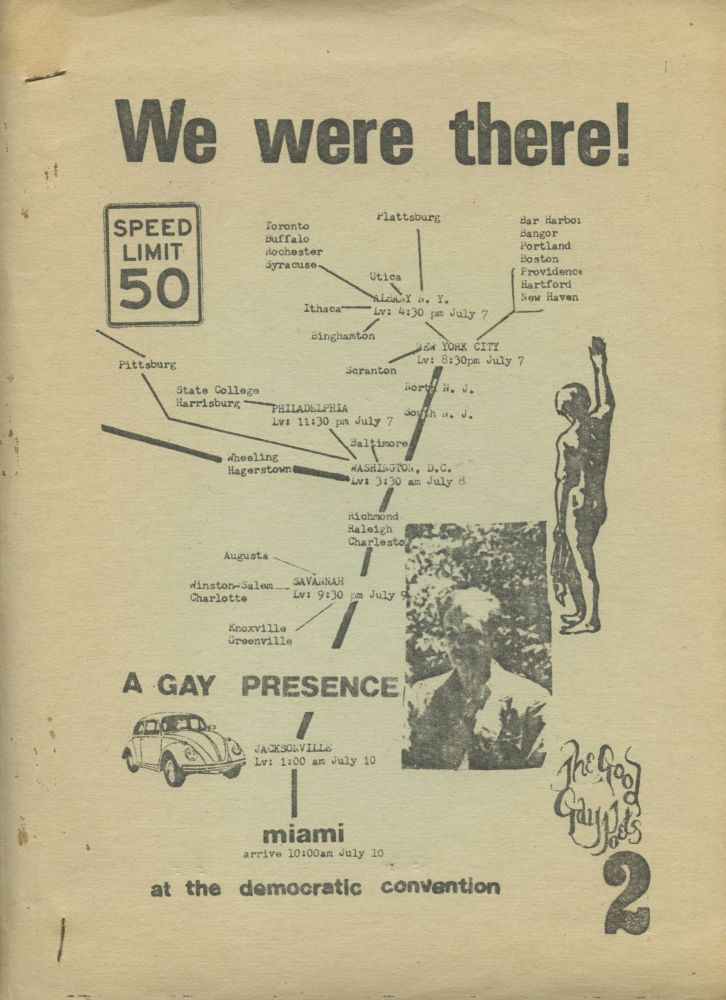 Playboy / We Were There! A Gay Presence at the Democratic Convention. John Wieners. The Good Gay Poets, 1972.