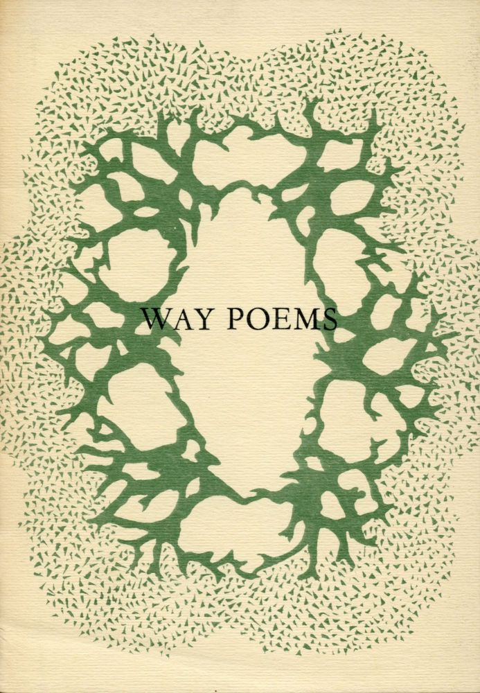 Way Poems. Robert Creeley, Delia Chilgren Edward A. Chilgren Jr., Melanie DeMaria, Lillian Chilgren, Sister Mary Norbert Korte. Cranium Press. [1962].