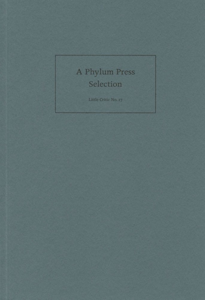 A Phylum Press Selection. Richard Deming, eds Nancy Kuhl. Coracle. 1998.