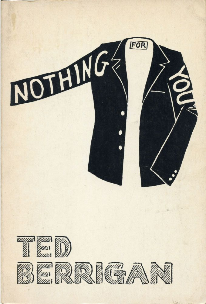 Nothing For You. Ted Berrigan. Angel Hair Books. 1977.
