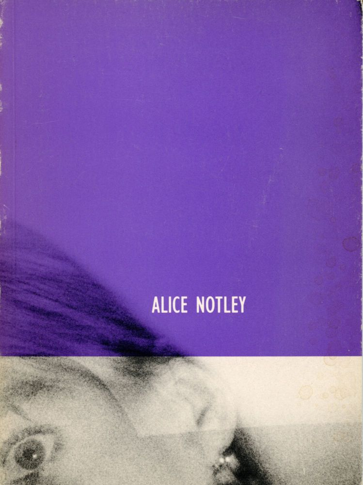 From a Work in Progress. Alice Notley. Dia Art Foundation. 1988.