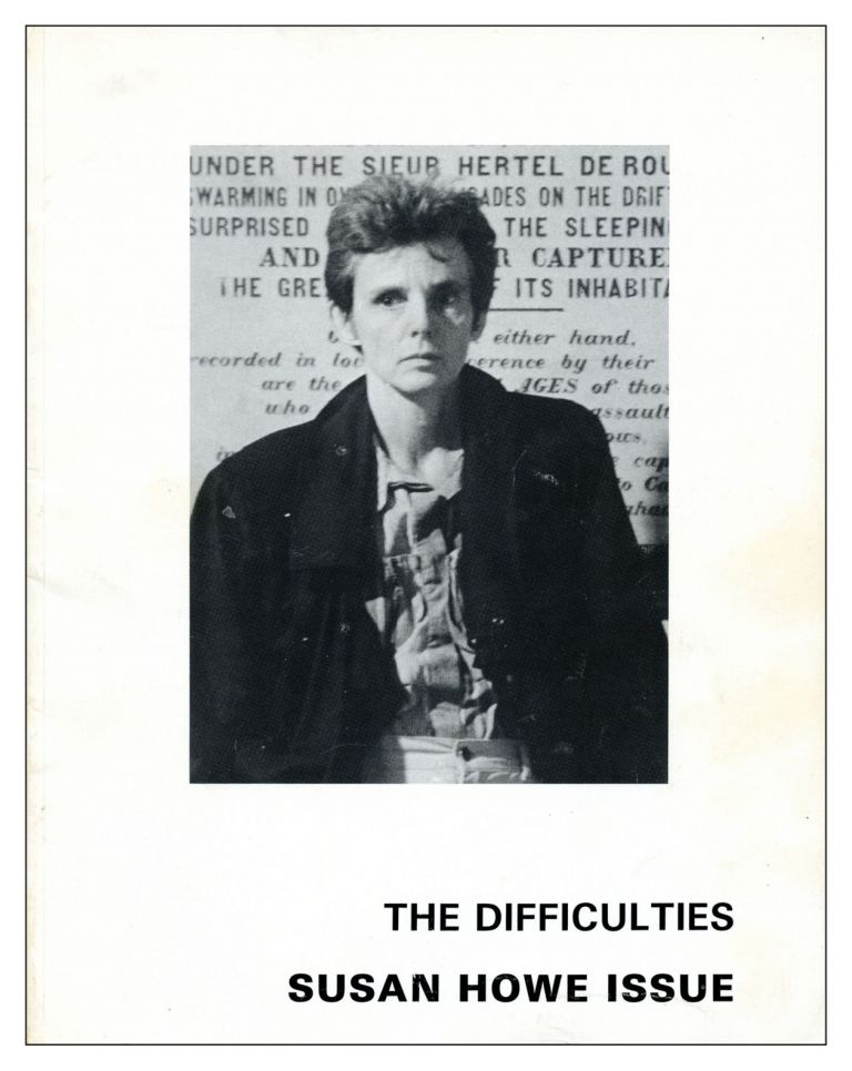 The Difficulties, vol. 3, no. 2. 1989. Susan Howe, Tom Beckett.
