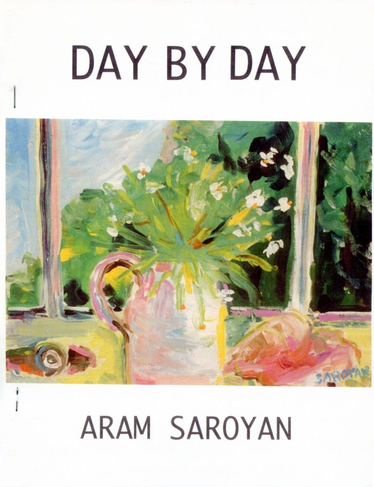 Day by Day. Aram Saroyan. Fell Swoop. 2002.